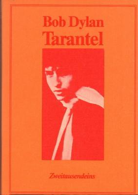 Tarantel / Tarantula. Deutsch von Carl Weissner.: Dylan, Bob: