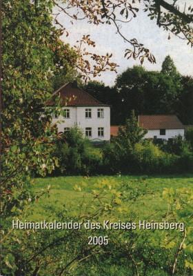 Heimatkalender des Kreises Heinsberg 2005. - Kreis Heinsberg (Hrsg.)