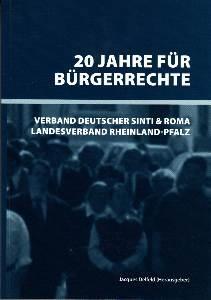 20 Jahre für Bürgerrechte. Verband Deutscher Sinti und Roma, Landesverband ...