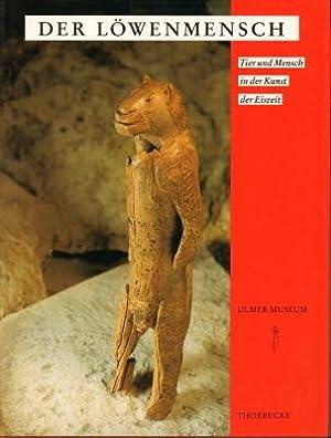 Der Löwenmensch. Tier und Mensch in der: Ulmer Museum (Hrsg.):