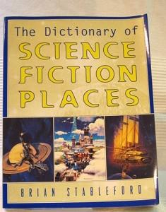 The Dictionary of Science Fiction Places.