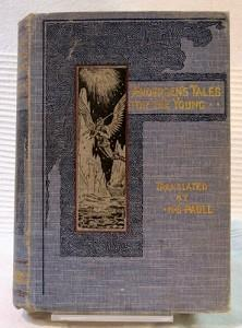 Hans Andersen s Tales for the young. A new translation by Mrs. H. B. Paull.