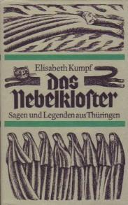 Das Nebelkloster Sagen Und Legenden Aus Thüringen Von