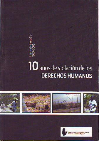 INFORME FRONTERA SUR. 10 AÑOS DE VIOLACION DE LOS DERECHOS HUMANOS. - VV.AA.
