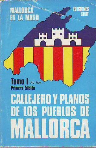 MALLORCA EN LA MANO. CALLEJERO Y PLANOS DE LOS PUEBLOS DE MALLORCA. (2 VOLUMENES).