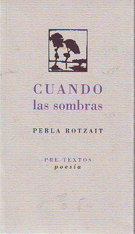 CUANDO LAS SOMBRAS (1961). - ROTZAIT, Perla.