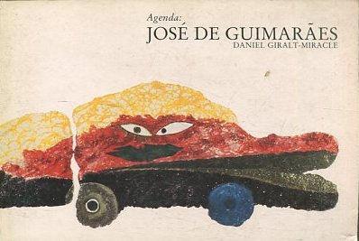 AGENDA: JOSE DE GUIMARAES. - GIRALT-MILACLE Daniel.