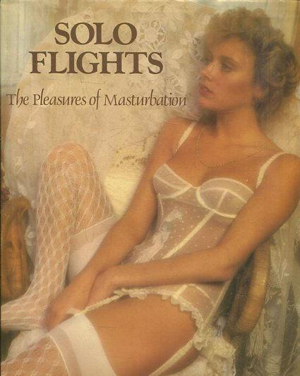 Solo flights masturbation