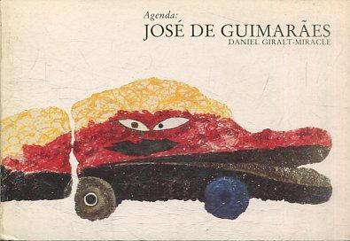AGENDA: JOSE DE GUIMARAES. - GIRALT-MIRACLE Daniel.