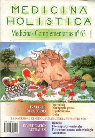 REVISTA DE MEDICINA HOLISTICA. MEDICINAS COMPLEMENTARIAS Nº 63. DOSSIER: VACAS LOCAS.