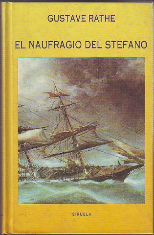 EL NAUFRAGIO DEL STEFANO FRENTE AL CABO NOROESTE DE AUSTRALIA, EN 1875. - RATHE Gustave.