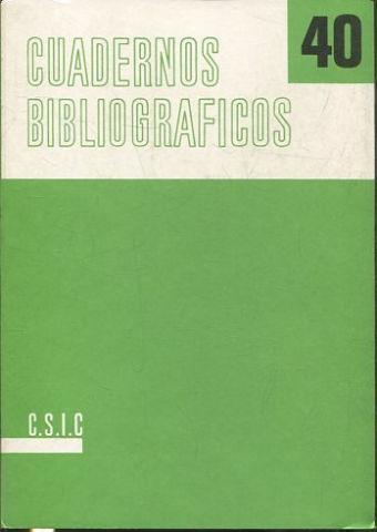 CUADERNOS BIBLIOGRÁFICOS. Nº 40.