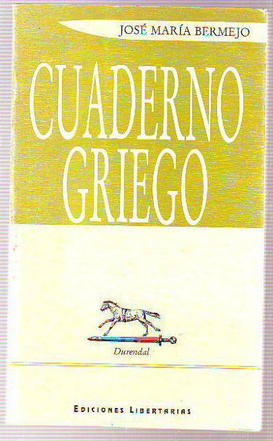 CUADERNO GRIEGO. - BERMEJO, José María.