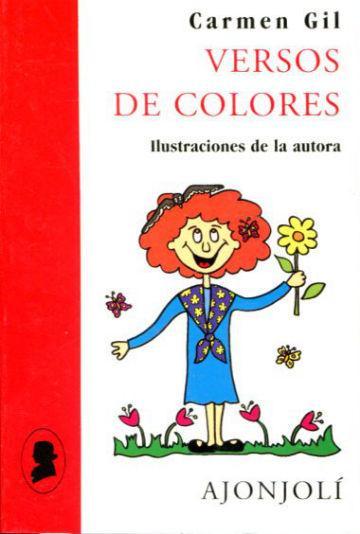 VERSOS DE COLORES (POESIA HIPERION PARA NIÑOS DE TODAS LAS EDADES).: GIL, Carmen.