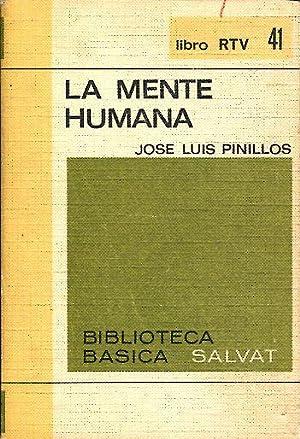 LA MENTE HUMANA.: PINILLOS, Jose Luis.