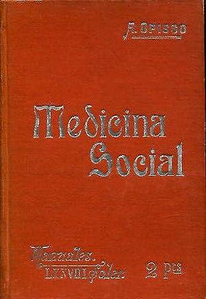 MEDICINA SOCIAL. ESTUDIO DE LAS ENFERMEDADES COLECTIVAS,: OPISSO, Alfredo.