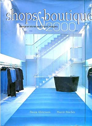 SHOPS & BOUTIQUES 2000 DESIGNER STORES AND BRAND IMAGERY.