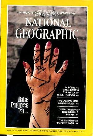 NATIONAL GEOGRAPHIC. VOL. 168, Nº 4. OCTOBER 1985. PANDORA TWO SAMOAS FRANKINCENSE USUMACINTA ...