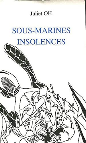 SOUS-MARINES INSOLENCES.