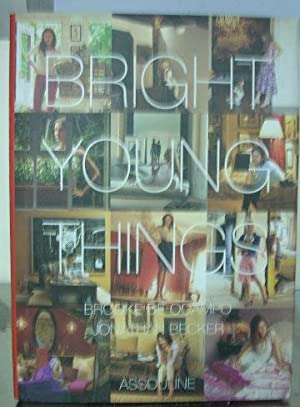 BRIGTH YOUNG THINGS (PHOTOGRAPHS BY JONATHAN BECKER).