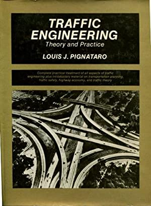 TRAFFIC ENGINEERING: THEORY AND PRACTICE.