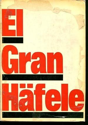 EL GRAN HÄFELE (FIRMA DE HERRAJES PARA MUEBLES).