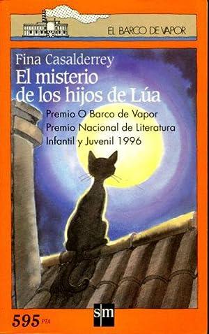 EL MISTERIO DE LOS HIJOS DE LUA.: CASALDERREY, Fina.