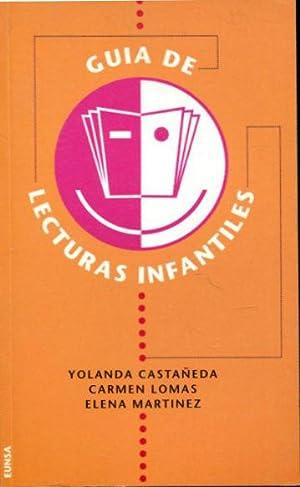GUIA DE LECTURAS INFANTILES Y JUVENILES.: CASTAÑEDA/LOMAS/MARTINEZ, María Yolanda/Carmen/Elena.
