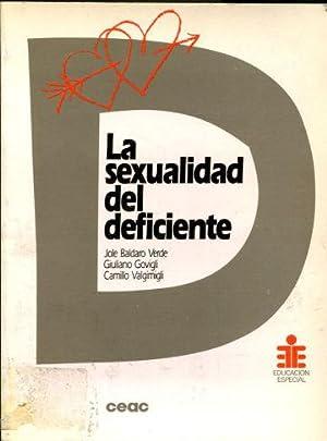 LA SEXUALIDAD DEL DEFICIENTE.: BALDARO VERDE, Jole.