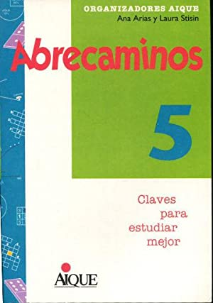 ABRECAMINOS 5. CLAVES PARA ESTUDIAR MEJOR.: ARIAS Ana.