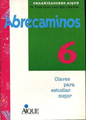 ABRECAMINOS 6. CLAVES PARA ESTUDIAR MEJOR.: ARIAS Ana.