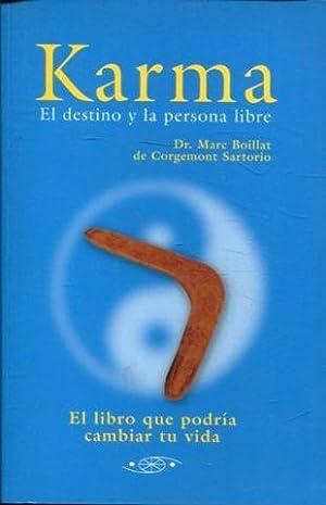 KARMA: EL DESTINO Y LA PERSONA LIBRE.: BOILLAT DE CORGEMONT