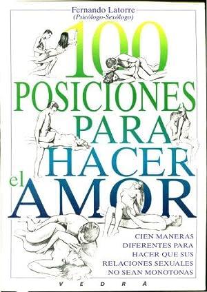 100 POSICIONES PARA HACER EL AMOR.: LATORRE, Fernando.
