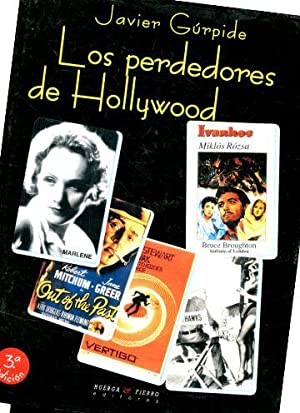LOS PERDEDORES DE HOLLYWOOD.