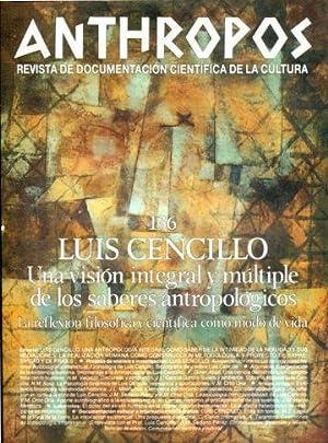 LUIS CENCILLO. UNA VISION INTEGRAL Y MULTIPLE DE LOS SABERES ANTROPOLOGICOS. LA REFLEXION ...