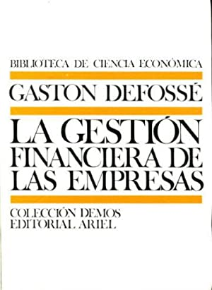 LA GESTION FINANCIERA DE LAS EMPRESAS.