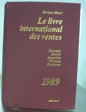LE LIVRE INTERNATIONAL DES VENTES 1989: ESTAMPES.: MAYER, Enrique.
