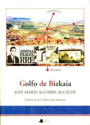 GOLFO DE BIZKAIA.: AGUIRRE ALCALDE, Jose