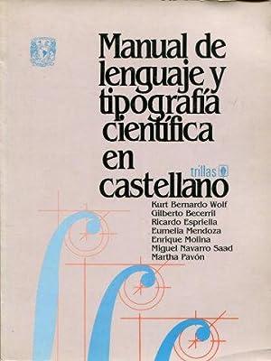 MANUAL DE LENGUAJE Y TIPOGRAFIA CIENTIFICA EN CASTELLANO.: WOLF, Kurt Bernardo (et alii).