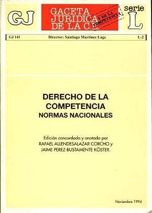 DERECHO DE LA COMPETENCIA. NORMAS NACIONALES.: ALLENDESALAZAR CORCHO, Rafael.