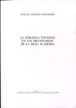 LA TEMATICA NOTARIAL EN LOS DICCIONARIOS DE: ANDRINO HERNANDEZ, Manuel.