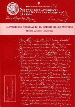 LA PRESENCIA NOTARIAL EN EL MADRID DE: ANDRINO HERNANDEZ, Manuel.