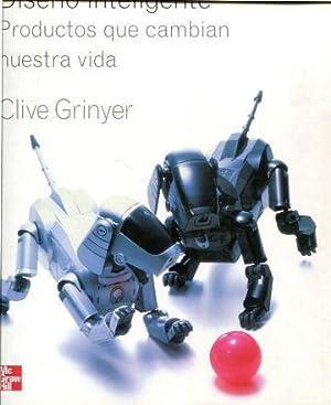 DISEÑO INTELIGENTE. PRODUCTOS QUE CAMBIAN NUESTRA VIDA.: GRINYER, Clive.