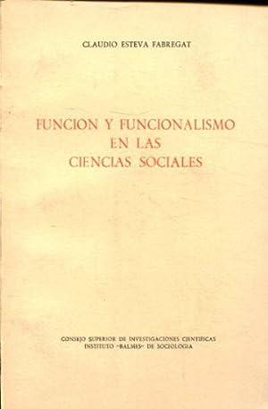 FUNCIÓN Y FUNCIONALISMO EN LAS CIENCIAS SOCIALES.: ESTEVA FABREGAT, Claudio.