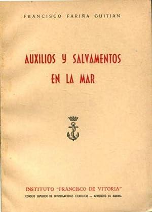 AUXILIOS Y SALVAMENTOS EN LA MAR. VALORACIONES: FARIÑA, Francisco.