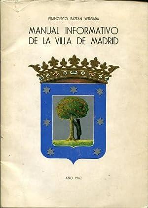 MANUAL INFORMATIVO DE LA VILLA DE MADRID.: BAZTAN VERGARA, Francisco.