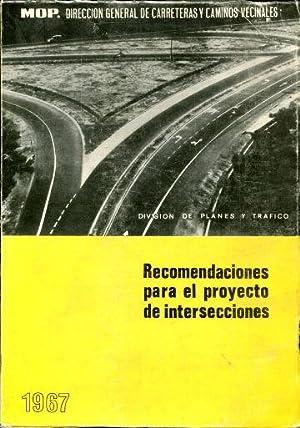 RECOMENDACIONES PARA EL PROYECTO DE INTERSECCIONES.: DIRECCION GENERAL DE CARRETERAS Y CAMINOS ...