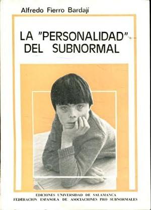 LA PERSONALIDAD DEL SUBNORMAL.: FIERRO BARDAJI, Alfredo.