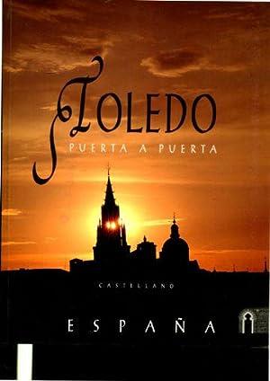 TOLEDO PUERTA A PUERTA.: MIRANDA, Rufino.
