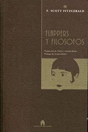 FLAPPERS Y FILOSOFOS.: SCORR FITZGERALD, F.
